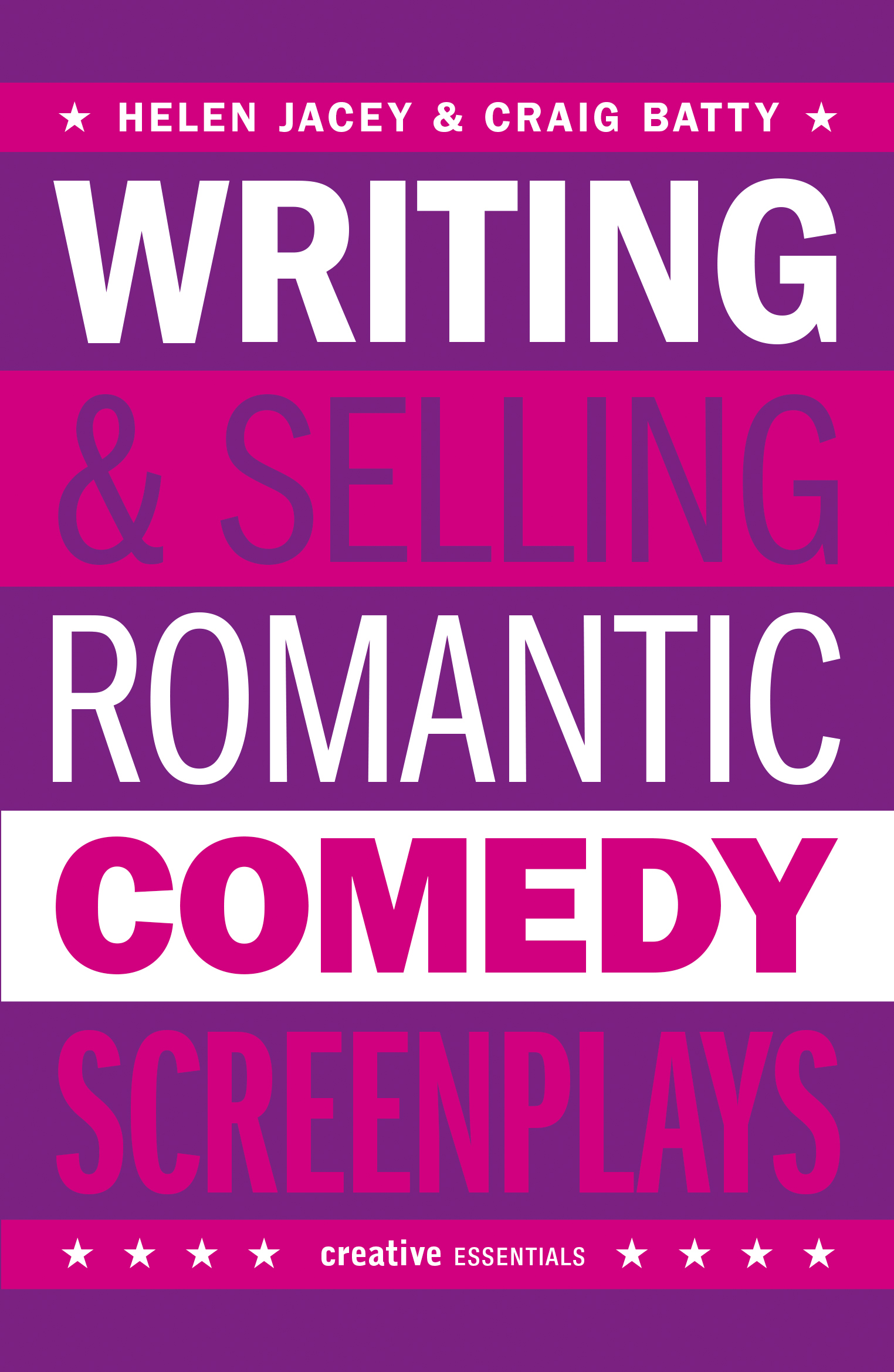 Writing & Selling Romantic Comedy Screenplays by Helen Jacey and Craig  Batty larger image ▷
